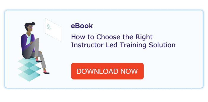 How to choose the right instructor led training solution