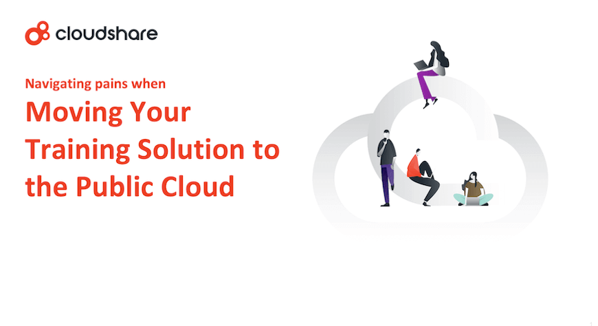 navigating pains moving training solution to the public cloud