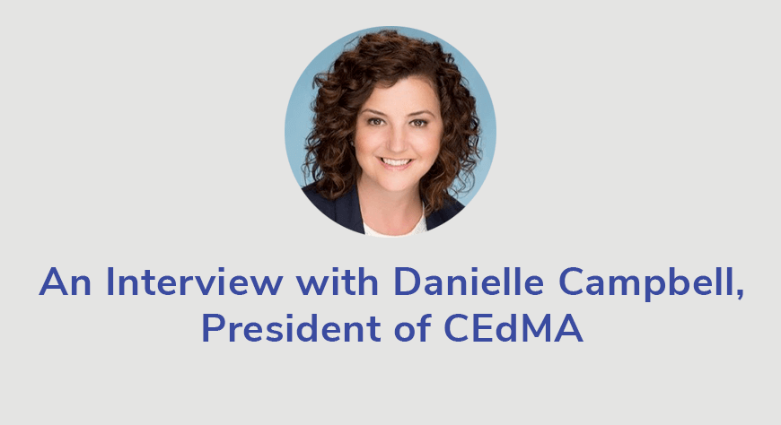 danielle-campbell-cedma-president-virtual-conference-event-interview