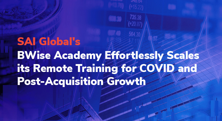 SAI Global Ensures Business As Usual & Scales Its Training Operation Following Merger